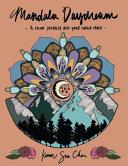 Mandala Daydream: Adult Coloring Book: Meditation Designs