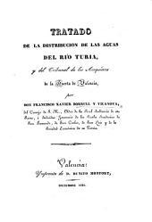 Tratado de la distribucion de las aguas del rio Turia y del Tribunal de los Acequieros de la Huerta de Valencia. [With illustrations.]