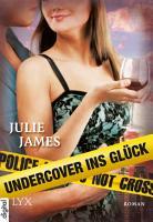 Undercover ins Gl  ck PDF