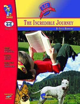 The Incredible Journey Lit Link Gr  4 6 PDF
