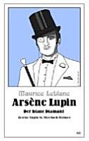 Ars  ne Lupin   Der blaue Diamant PDF