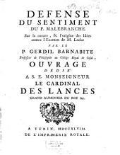 Défense du sentiment du P. Malebranche sur la nature, et l'origine des idées contre l'examen de M. Locke