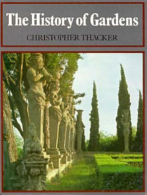 The History of Gardens PDF