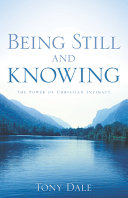 Being Still and Knowing