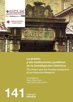 La prisi  n y las instituciones punitivas en la investigaci  n hist  rica PDF