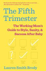 The Fifth Trimester