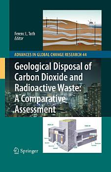 Geological Disposal of Carbon Dioxide and Radioactive Waste  A Comparative Assessment PDF
