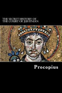 The Secret History of the Court of Justinian PDF