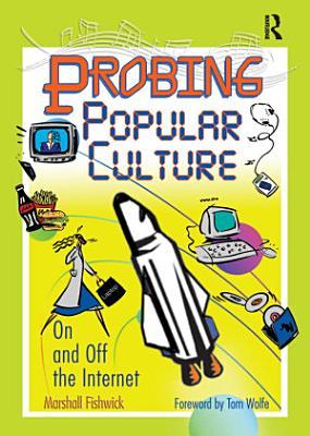 Probing Popular Culture PDF