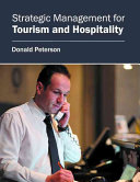 Strategic Management for Tourism and Hospitality