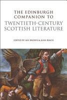Edinburgh Companion to Twentieth Century Scottish Literature PDF