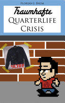 Traumhafte Quarterlife Crisis