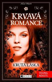 Krvavá romance – Krutá láska