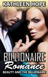 Billionaire Romance: Beauty and the Billionaire
