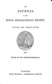 The Journal of the Royal Geographical Society: JRGS, Volume 35
