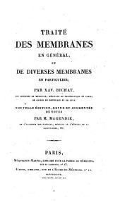 Traité des membranes en général, et de diverses membranes en particulier