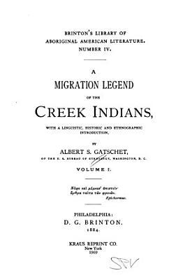 A Migration Legend of the Creek Indians PDF