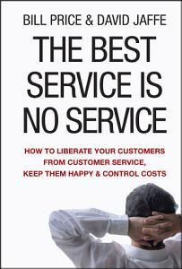 The Best Service is No Service Book