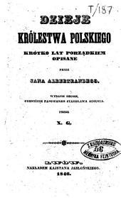 Dzieje królestwa polskiego krótko lat porządkiem opisane: Tom 2
