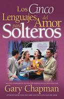 Los cinco lenguajes del amor para solteros PDF