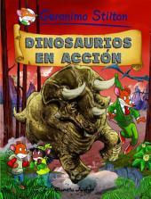 Dinosaurios en acción: Cómic Geronimo Stilton 7