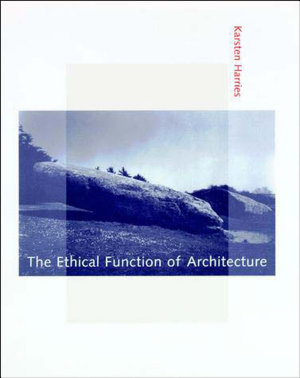 The Ethical Function of Architecture PDF