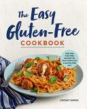 The Easy Gluten-Free Cookbook