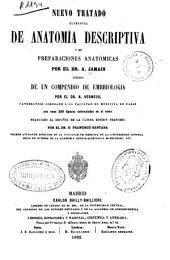 Nuevo tratado elemental de anatomia descriptiva y de preparaciones anatómicas: seguido de un Compendio de embriología ; por A. Verneuil ; traducido al español por Francisco Santana