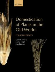 Domestication Of Plants In The Old World Book PDF