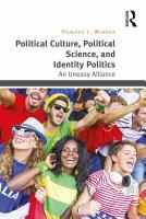 Political Culture  Political Science  and Identity Politics PDF