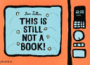 Download This Is Still Not a Book Book