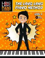 The Lang Lang Piano Method Level 4 PDF