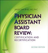 Physician Assistant Board Review E-Book: Edition 2