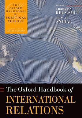 The Oxford Handbook of International Relations PDF