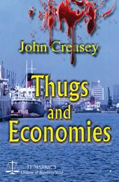 Thugs And Economies: (Writing as JJ Marric)