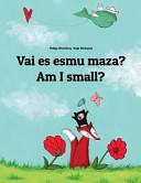 Am I Small  Vai Es Esmu Maza  Book