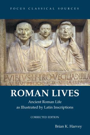 Roman Lives  Corrected Edition