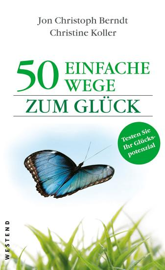 50 einfache Wege zum Gl  ck PDF