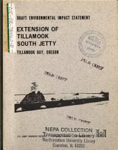 Tillamook South Jetty Extension: Environmental Impact Statement