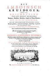 Het Amboinsch kruid-boek, dat is Beschryving van de meest bekende Boomen, Heesters, Kruiden, Land- en Water-Planten, die men in Amboina en de omleggende Eylanden vind...