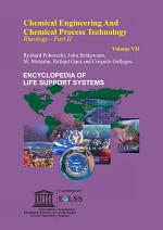 Chemical Engineering and Chemical Process Technology - Volume VII