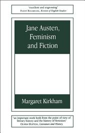 Jane Austen, Feminism and Fiction: Second Edition, Edition 2