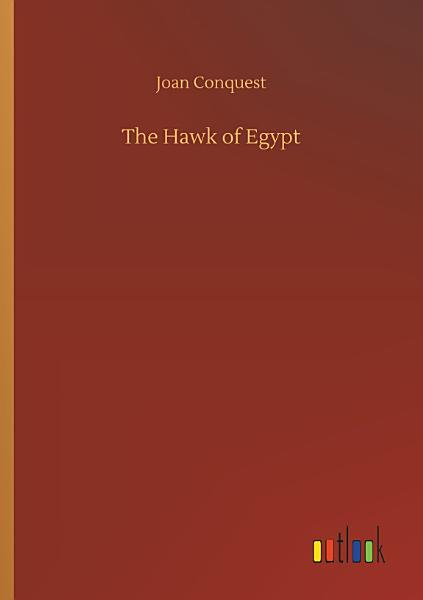 Download The Hawk of Egypt Book