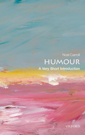 Humour  A Very Short Introduction