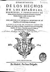 Comentarios de los hechos de los españoles, franceses, y venecianos en Italia, y de otras Republicas, potentados, principes, y capitanes famosos italianos: desde el año de 1281 hasta el de 1559