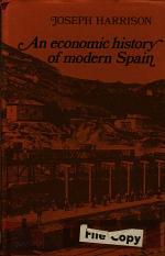 An Economic History of Modern Spain