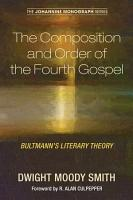 The Composition and Order of the Fourth Gospel PDF