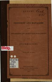 Report of the President and Managers of the Philadelphia & Reading Rail Road Co. to the Stockholders