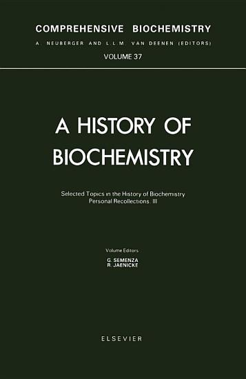 Selected Topics in the History of Biochemistry  Personal Recollections PDF