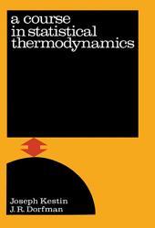 A Course In Statistical Thermodynamics